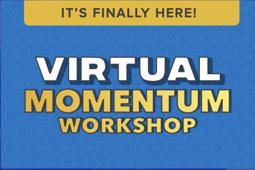 VIRTUAL Momentum Workshop