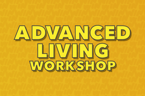 Advanced Living Course